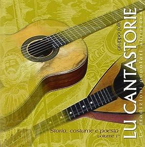 Lu cantastorie. Le tradizioni popolari abruzzesi. Con CD Audio.: Mancinone, Roberto