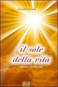 Il Sole della Vita.: Frati Spiti, Graziella