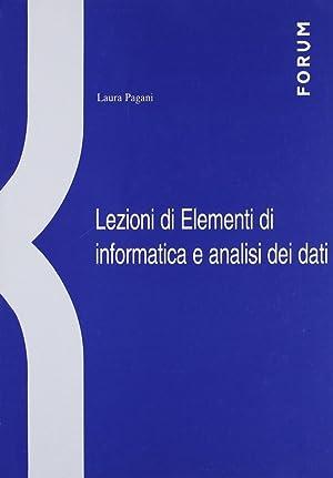 Lezioni di elementi di informatica e analisi dei dati.: Pagani, Laura