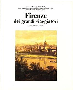 Firenze dei Grandi Viaggiatori.