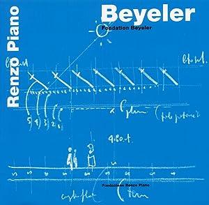 Beyeler. Fondation Beyeler. Ediz. Inglese.: Piano, Renzo