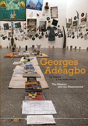 Georges Adeagbo. La mission and the Missionaries. La misiòn y los misioneros.: Zaya, Octavio...