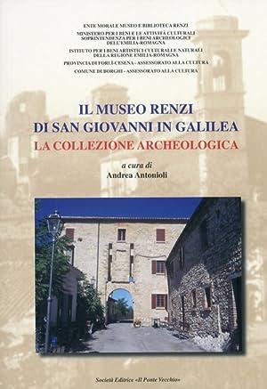 Il Museo Renzi di San Giovanni in Galilea. La collezione archeologica.