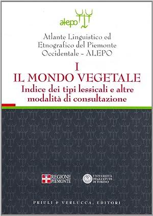 Atlante linguistico ed etnografico del Piemonte occidentale. (A.L.E.P.O.). Con CD-ROM. ...