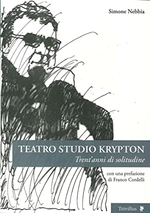 Teatro studio Krypton. Trent'anni di solitudine.: Nebbia, Simone