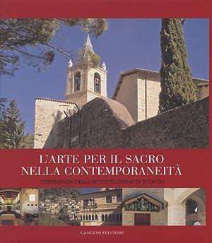 L'Arte per il Sacro nella Contemporaneità. L'Esperienza della Ricostruzione di ...