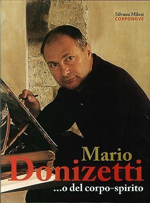 Mario Donizetti. O del Corpospirito.: Milesi, Silvana