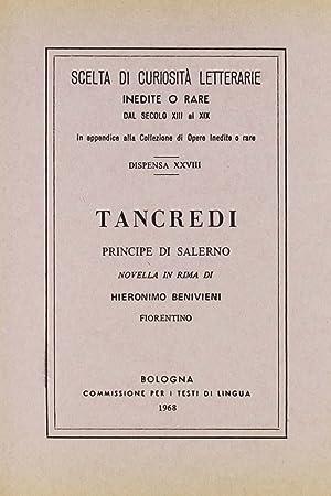 Tancredi principe di Salerno. Novella (rist. anast.).: Benivieni, Girolamo