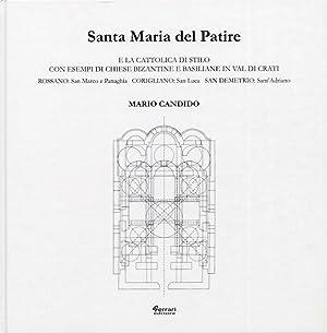 Santa Maria del Patire e la Cattolica di Stilo con esempi di chiese bizantine e basiliane in Val di...