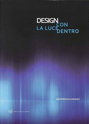 Design con la Luce Dentro.: Alfarano Gianpiero