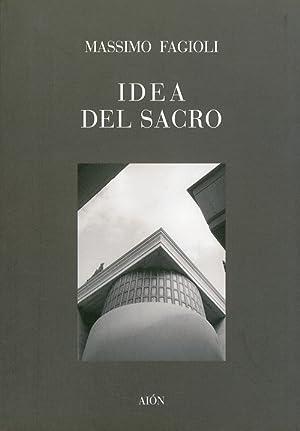 Idea del Sacro.: Fagioli, Massimo