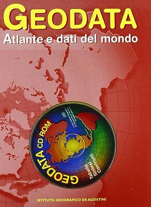 Geodata. Atlante e dati del mondo. Con CD-ROM.