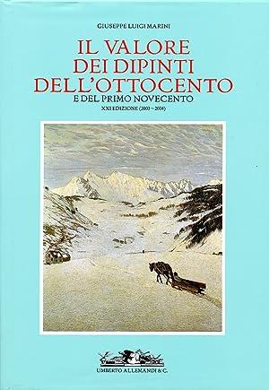 Il valore dei dipinti dell'Ottocento e del primo Novecento. XXI (2003-2004).: Marini, Giuseppe...