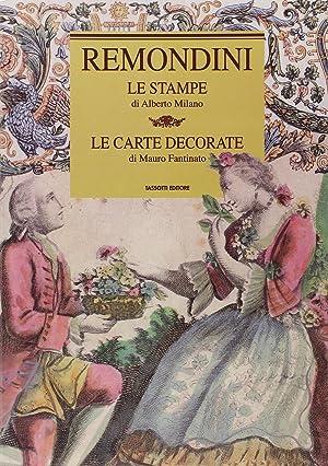 Remondini. Le stampe, le carte decorative.: Milano, Alberto Fantinato, Mauro