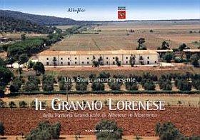 Il granaio lorenese della fattoria granducale di Alberese in Maremma.