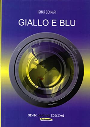 Giallo e Blu.: Gennari, Ismar