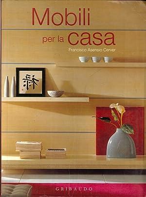 Mobili per la Casa.: Asensio Cerver, Francisco