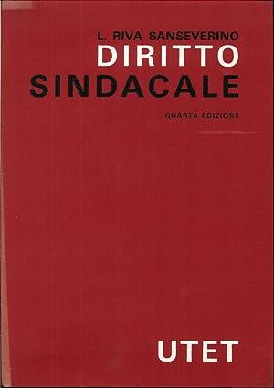 Diritto Sindacale. (Quarta Edizione Riveduta e Aggiornata).: Sanseverino, L Riva