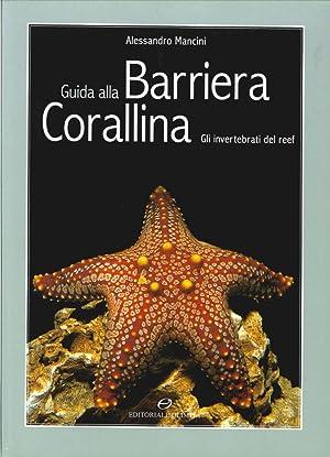 Guida alla barriera corallina. Gli invertebrati del: Mancini, Alessandro
