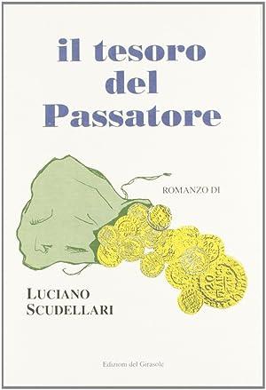 Il tesoro del Passatore.: Scudellari, Luciano