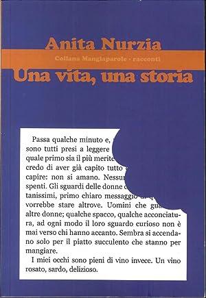 Una Vita, una Storia.: Nurzia, Anita