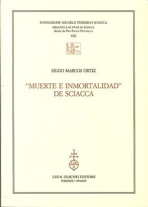 """Muerte e Inmortalidad"" De Sciacca.: Ortiz, Hugo M"