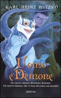 Uomo e demone.: Witzko, Karl-Heinz