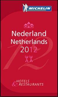 Nederland-Netherlands 2012. La guida rossa. Ediz. inglese e olandese.: aa.vv.