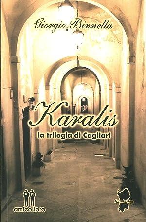 Kalaris. La Trilogia di Cagliari.: Binnella, Giorgio