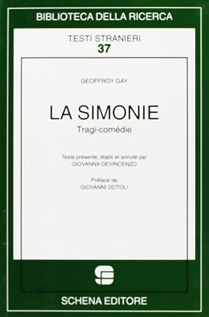 La simonie. Tragi-comédie.: Gay, Geoffroy