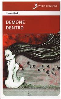 Demone dentro.: Dark, Nicole