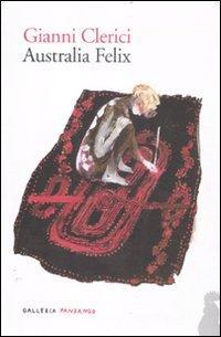Australia felix.: Clerici, Gianni