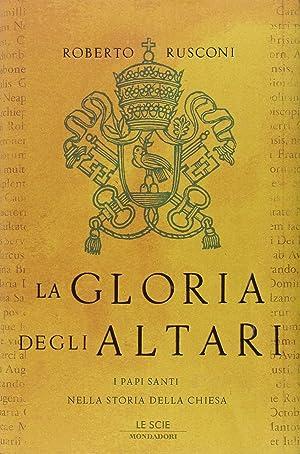 La gloria degli altari.: Rusconi, Roberto