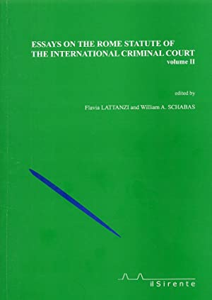Essays on the Rome statute of the international criminal court. Volume II.