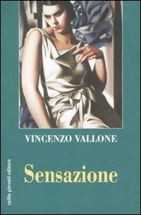 Sensazione.: Vallone, Vincenzo