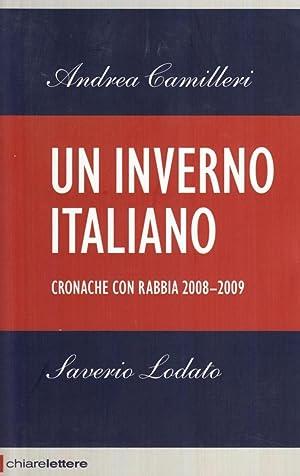 Un Inverno Italiano. Cronache con Rabbia 2008-2009.: Camilleri, Andrea Lodato, Saverio