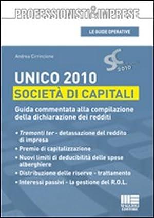 Unico 2010. Società di capitali.: Cirrincione, Andrea