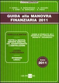 Guida alla manovra finanziaria 2011.