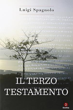 Il terzo testamento.: Spagnolo, Luigi