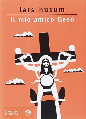 Il mio amico Gesù.: Husum, Lars