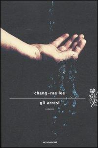 Arresi.: Lee, Chang-Rae