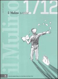 Il Mulino. Vol. 459.: aa.vv.