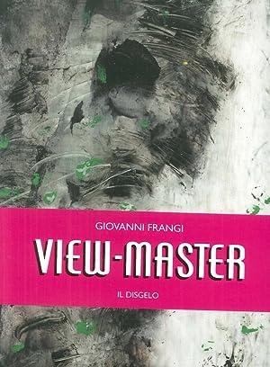 View-master vol. 1-2: Il disgeloIl fondo del mare.: Frangi, Giovanni