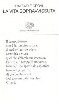 La vita sopravissuta.: Crovi, Raffaele