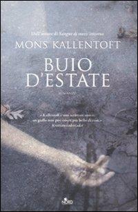 Buio d'estate.: Kallentoft, Mons