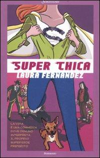 Super chica.: Fernández, Laura