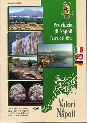 Provincia di Napoli. Terre del Mito. [Edizione italiana, inglese e tedesca]. [DVD].