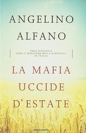 La mafia uccide d'estate.: Alfano, Angelino