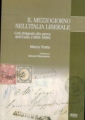 Il Mezzogiorno nell'Italia liberale. Ceti dirigenti alla prova dell'unità (1860-...