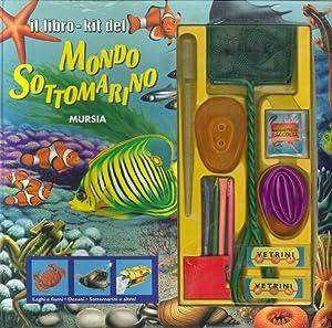 Il libro-kit del mondo sottomarino.: Hough, Marion